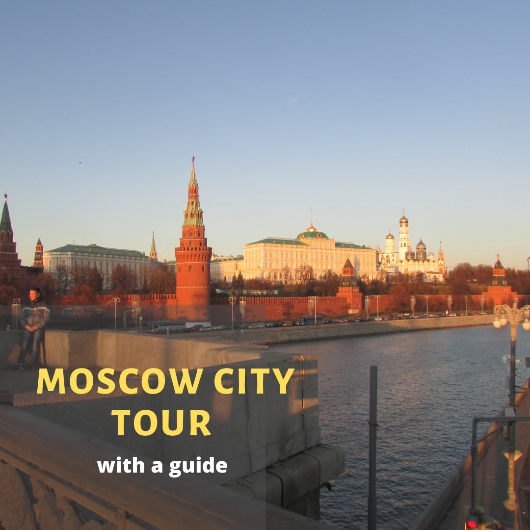 Moscow city tour with a local guide