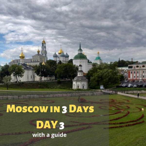 Moscow in 3 days day 3