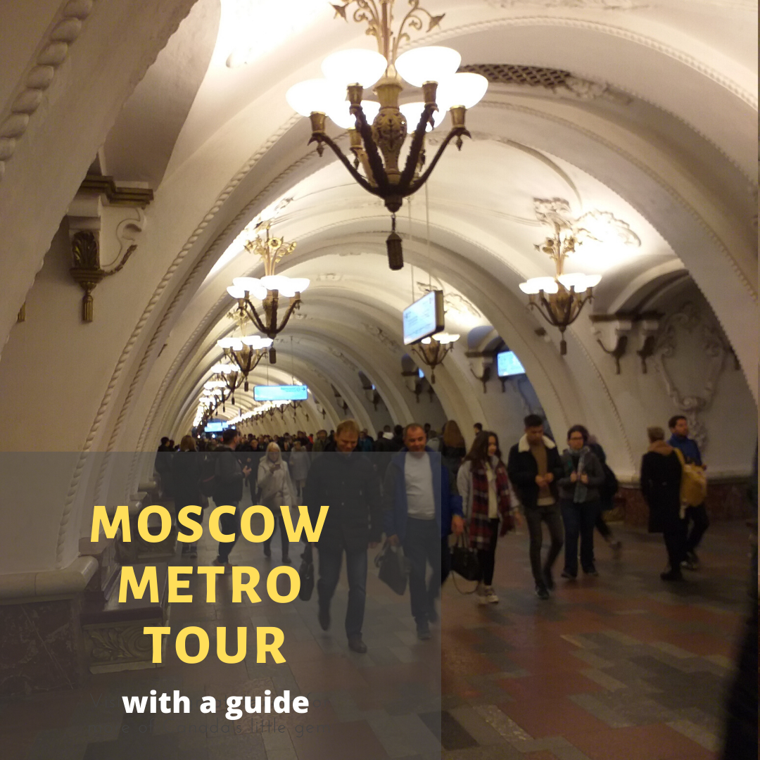Moscow metro tour with a guide