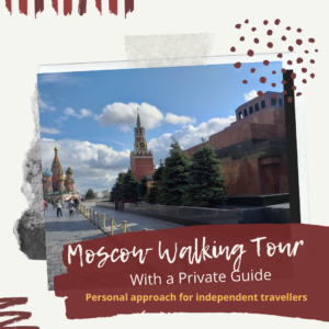 Moscow walking tour