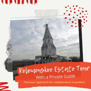 Kolomenskoe Estate tour